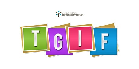 Western Sydney Community Sector TGIF - Thanks Goodness It's Friday tickets
