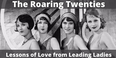The Roaring Twenties: Lessons of Love from Leading Ladies tickets