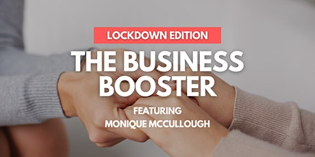 The Business Booster Lockdown Edition - PART 3 tickets