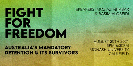 Fight for Freedom: Australia's Mandatory Detention and its Survivors tickets