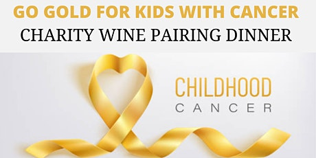 Wine Pairing Dinner to Benefit Childhood Cancer Research tickets