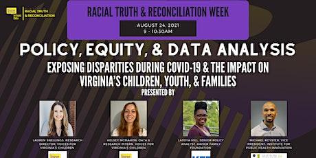 Exposing Disparities during COVID-19 & the Impact on Virginia's Children tickets