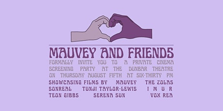 Mauvey and Friends Private Cinema Screening at Dunbar Theatre tickets