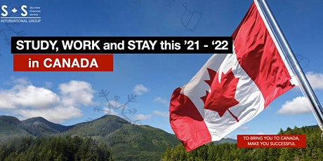Study, Work and Pathway to Permanent Residency in Canada this 2022 tickets