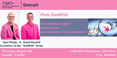 Pink Goldfish: Amplify Weirdness to Standout in Business tickets