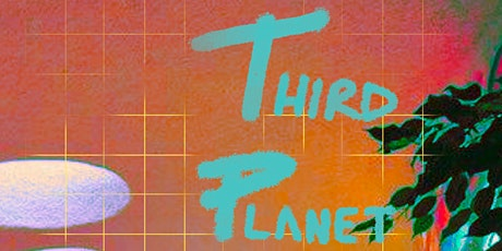 THIRD PLANET • BLOCK PARTY • tickets