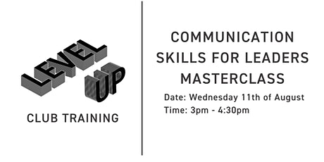 Communication Skills for Leaders Masterclass tickets