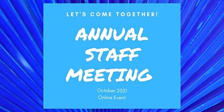 Annual Staff Meeting Tuesday 10/5/21 tickets