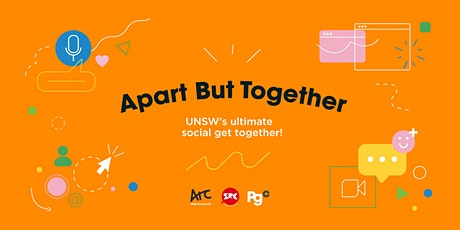 """""""Apart but together"""": UNSW's Ultimate Social Get Together! tickets"""