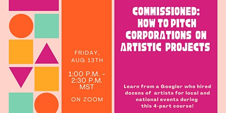 Commissioned: How to Pitch Corporations On Your Art tickets