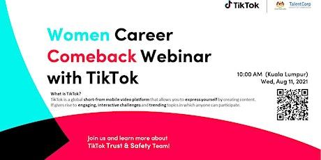 Career Comeback Workshop with TikTok tickets