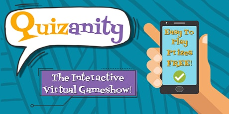 Quizanity - The Interactive Virtual Gameshow! (Fri 6th Aug, 6-8pm) tickets