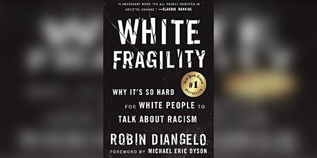 """Moving BEYOND """"White Fragility"""": Honest, Effective Conversations About Race tickets"""