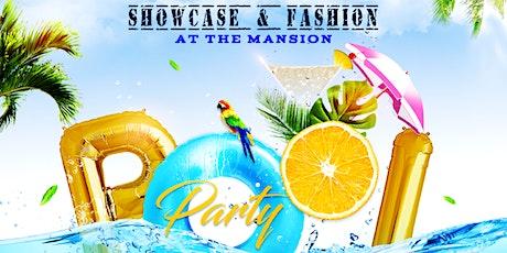 ShowCase & Fashion Mansion Pool Party tickets