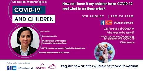 Medic Talk Webinar: COVID-19 and Children biglietti