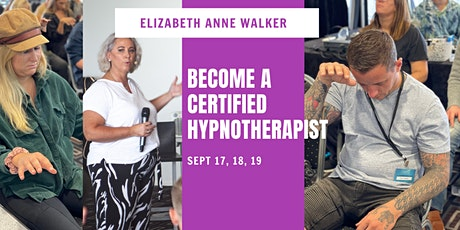 Become a Certified Hypnotherapist - 3 Days Training tickets