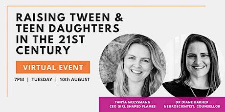 [VIRTUAL] Raising Tween & Teen Daughters in the 21st Century tickets