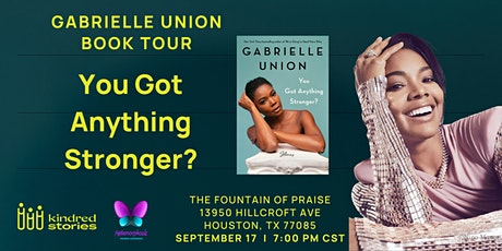 Author Talk: You Got Anything Stronger? with Gabrielle Union tickets