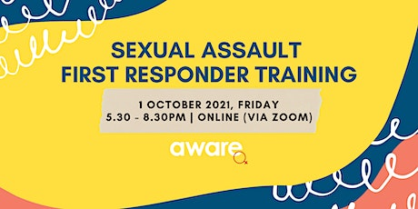 1 October 2021: Sexual Assault First Responder Training (Online Session) tickets