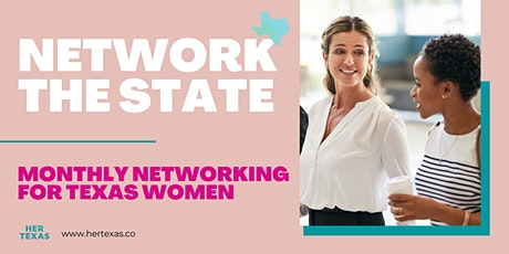 Navigate The State: Monthly Networking For Texas Women tickets