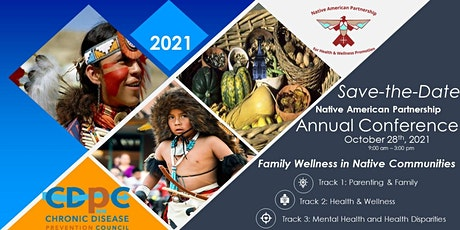 2021 Native American Partnership Annual Conference tickets