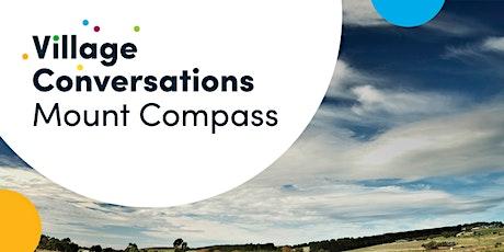 Mount Compass Village Conversation - Facilitated Event tickets