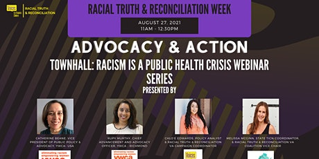 Racism Is A Public Health Crisis Town Hall- Part of the Webinar Series tickets