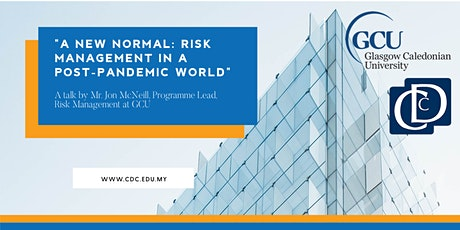A New Normal - Risk Management in a Post-Pandemic World tickets