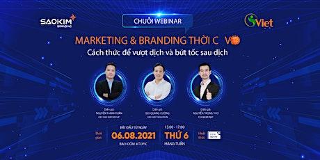 [Vietnam] Webinar: Marketing và Branding thời COVID tickets