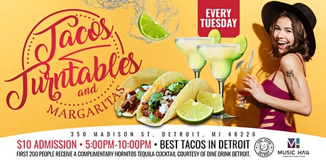 Tacos, Turntables, & Margaritas at Music Hall Amphitheater  on August 3rd! tickets