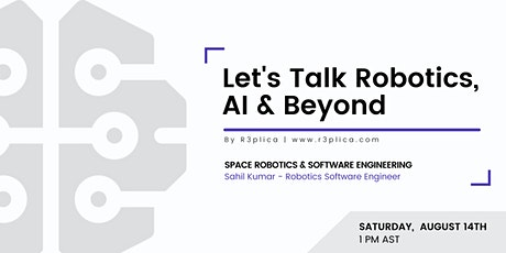Let's Talk Robotics, AI & Beyond - Space Robotics & Software Engineering tickets