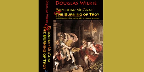 Dr Farquhar and 'The Burning of Troy' tickets