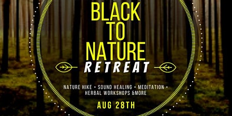 Black to Nature - Camping Wellness Retreat tickets