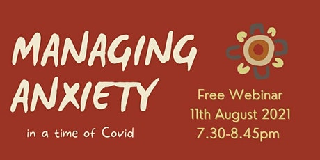 Managing Anxiety In Covid Times Webinar tickets