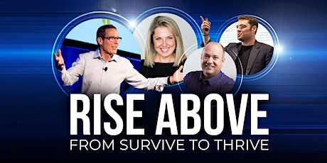 RISE ABOVE: From Survive to Thrive tickets