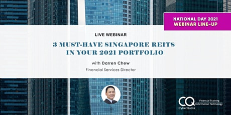 3 Must-Have Singapore REITs in Your 2021 Portfolio tickets