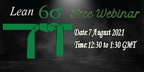 Free Webinar- Lean Six Sigma Green Belt tickets