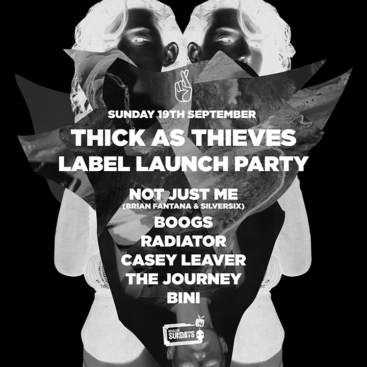 Thick as Thieves Label Launch Party — Revolver Sundays image