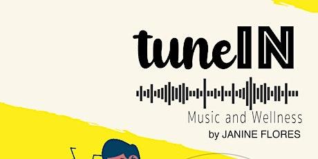 tuneIN: Music and Wellness tickets