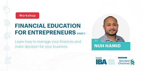 Financial Education for Entrepreneurs Part I by Nuh Hamid tickets