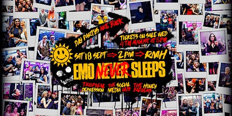 Emo Never Sleeps // September 18 - Day Party tickets