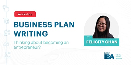 Business Plan Writing Workshop by Felicity Chan tickets