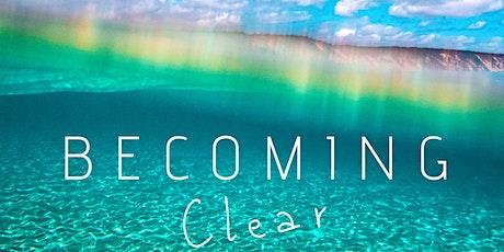 Becoming Clear, Reiki & Kundalini Workshop tickets