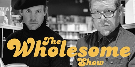 The Wholesome Show: The Ground Beneath Our Feet! tickets
