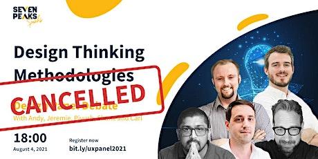 UX Panel: Design Thinking Methodologies tickets