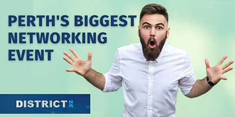 Perth's Biggest Networking Event – Everyone Welcome - Thu 12 Aug tickets