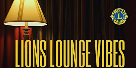 Lions Lounge Vibes tickets