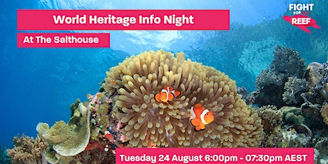 No time to lose! Reef World Heritage Info Night tickets