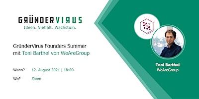 GründerVirus Founders Summer: WeAreGroup