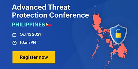 Advanced Threat Protection Conference - Philippines tickets